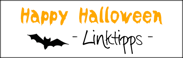 Linktipps - Last Minute Halloween Inspiration